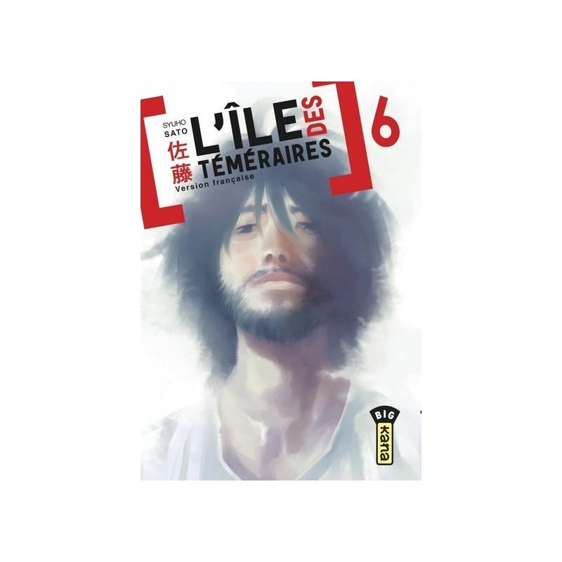 VOL. 6 L'ILE DES TEMERAIRES