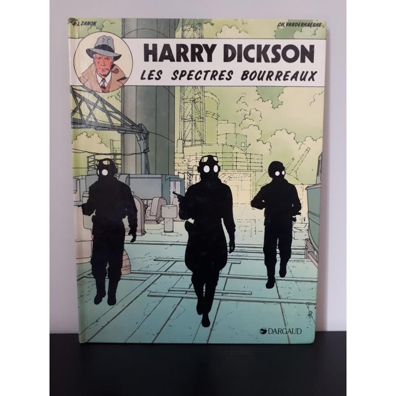 HARRY DICKSON LES SPECTRES BOURREAUX 1988