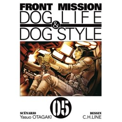 FRONT MISSION - DOG LIFE & DOG STYLE TOME 5