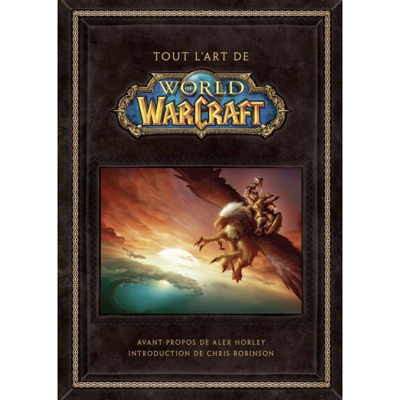 Livre Wow Tout L Art De World Of Warcraft Occasion Pas Cher